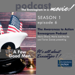 "S1E6: ""A Few Good Men"" and the Ennea-Type One, Striving to Feel Perfect"
