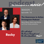S1E16: Rocky, Rocky Balboa, Creed, and the Inner Triangle of the Enneagram (Part 1)