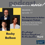 S1E17: Rocky, Rocky Balboa, Creed, and the Inner Triangle of the Enneagram (Part 2)